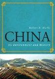 China: Its Environment and History (World Social Change)