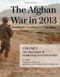 The Afghan War in 2013: Meeting the Challenges of Transition: The Challenges of Leadership a...