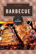 Barbeque : A History