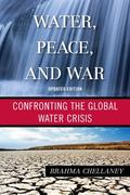 Water Peace and War:Confronting : Water Peace and War:Confronting