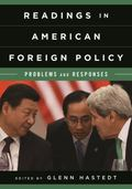 Readings in American Foreign Policy : Problems and Responses