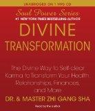 Divine Transformation: The Divine Way to Self-clear Karma to Transform Your Health, Relation...