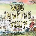 Who Invited You?