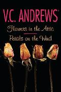 Flowers in the Attic/Petals on the Wind (Dollanganger Family Series)