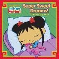 Super Sweet Dreams! (Ni Hao, Kai-Lan)