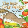 The Busy Little Squirrel (Classic Board Books)
