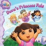 Dora's Princess Pals (Dora the Explorer (Simon & Schuster Hardcover))