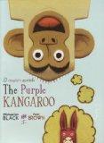 The Purple Kangaroo - El Canguro Morado
