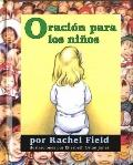 Oracin para los nios (Prayer for a Child) (Spanish Edition)