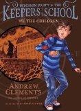 Benjamin Pratt & The Keepers of the School We The Children ISBN 9781442419735
