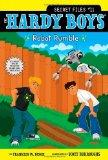 Robot Rumble (Hardy Boys: The Secret Files)