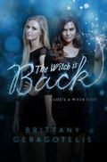 Witch Is Back : A Life's a Witch Book