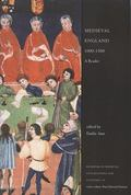 Medieval England 1000 - 1500: A Reader