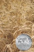 Canada at the WTO: Trade Litigation and the Future of Public Policy