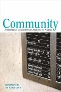 Community : A Contemporary Analysis of Policies, Programs, and Practices