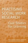 Practising Social Work Research: Case Studies for Learning