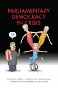 Parliamentary Democracy in Crisis: The Dilemmas,Choices and Future of Parliamentary Governme...