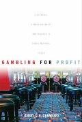 Gambling for Profit : Historical Contingency and Jagged Growth