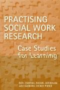 Practicing Social Work Research : Case Studies for Learning