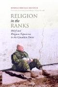 Religion in the Ranks : Belief and Religious Experience in the Canadian Forces