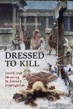 Dressed to Kill: Death and Meaning in Zaya's Desengaos (University of Toronto Romance Series)