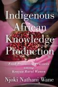 Indigenous African Knowledge Production