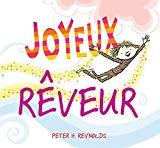 Joyeux R?veur (French Edition)