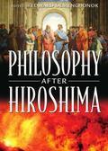 Philosophy After Hiroshima