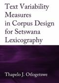 Variability Measures in Corpus Design for Setswanna Lexicograph