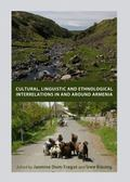 Cultural, Linguistic and Ethnological Interrelations in and Around Armenia