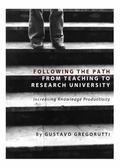 Following the Path from Teaching to Research University : Increasing Knowledge Productivity
