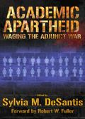 Academic Apartheid : Waging the Adjunct War