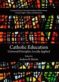 Catholic Education : Universal Principles, Locally Applied