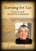 Dancing the Tao: Le Guin and Moral Development