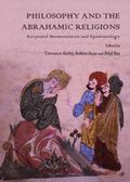 Philosophy and the Abrahamic Religions: Scriptural Hermeneutics and Epistemology