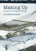 Making Up : Research in Creative Writing