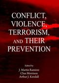 Conflict, Violence, Terrorism, and Their Prevention