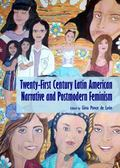 Twenty-First Century Latin American Narrative and Postmodern Feminism