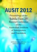 Ausit 2012 : Proceedings of the JubilaTIon 25 Biennial Conference of the Australian Institut...