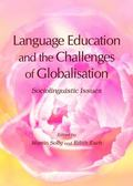 Language Education and the Challenges of Globalisation : Sociolinguistic Issues