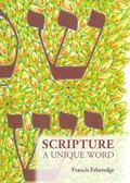 Scripture : A Unique Word