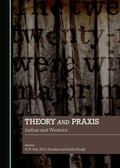 Theory and Praxis : Indian and Western