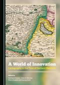 World of Innovation : Cartography in the Time of Gerhard Mercator