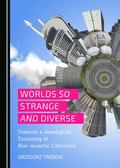 Worlds So Strange and Diverse : Towards a Genological Taxonomy of Non-Mimetic Literature