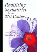 Revisiting Sexualities in the 21st Century