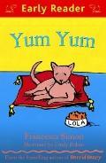 Yum Yum (Early Reader)
