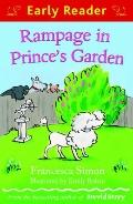 Rampage in Prince's Garden