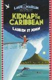Kidnap in the Caribbean (Laura Marlin Mysteries)