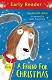 A Friend for Christmas (Early Reader)