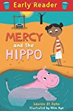 Mercy and the Hippo (Early Reader)